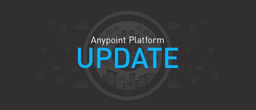 Production Lifecycle for IT operations: Anypoint Platform vision and June 2016 updates