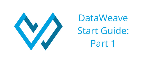 Getting started with dataweave part 1