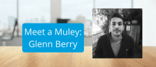 Meet a Muley: Glenn Berry, Strategic Account Executive Helping Businesses Drive Digital Transformation