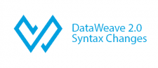 Part 1: DataWeave 2.0 Syntax Changes in Mule 4 Beta