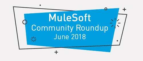 Meet the top MuleSoft community contributors (June '18)