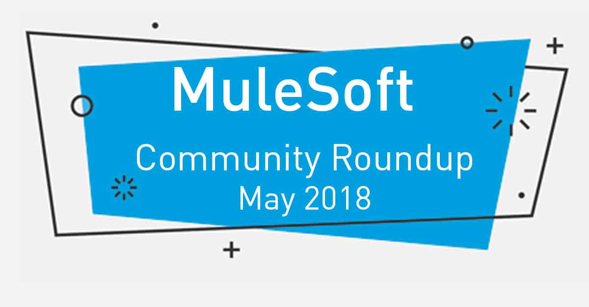Meet the top MuleSoft community contributors (May '18)