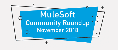 Meet the top MuleSoft community contributors (November '18)