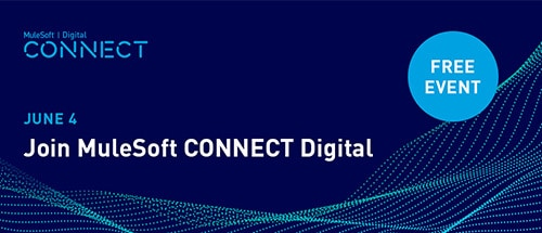 5 reasons to attend MuleSoft CONNECT Digital EMEA