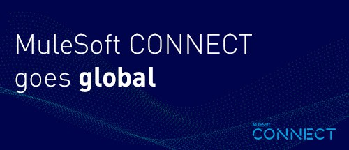 MuleSoft CONNECT goes global – Register now!
