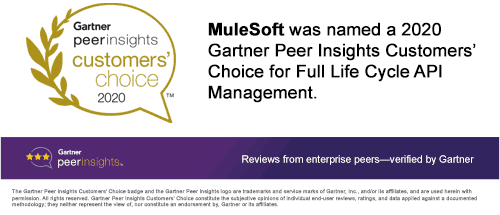 MuleSoft named a 2020 Gartner Peer Insights Customers' Choice for Full Life Cycle API Management