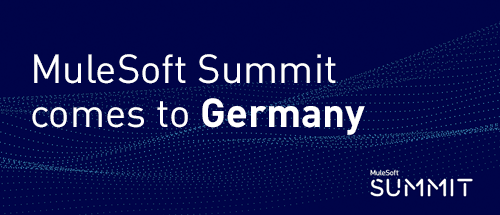 MuleSoft Summit to inspire Germany for the first time
