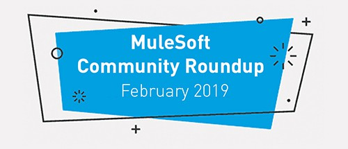 Meet the top MuleSoft community contributors (February '19)
