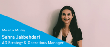 Meet a Muley: Sahra Jabbehdari, AD Operations & Strategy Manager